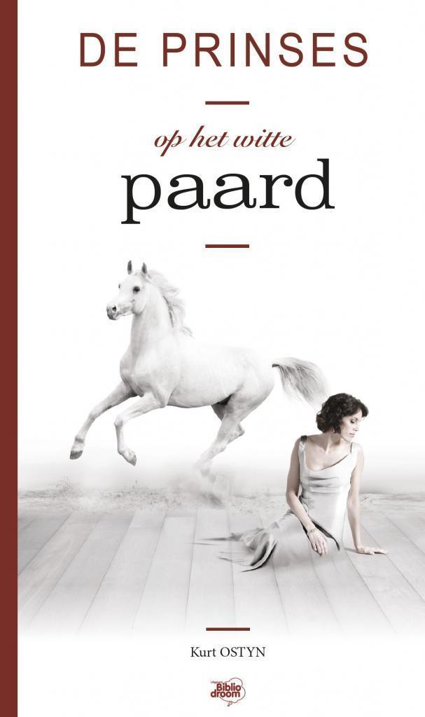 De Prinses op het witte paard - uitgeverij Bibliodroom