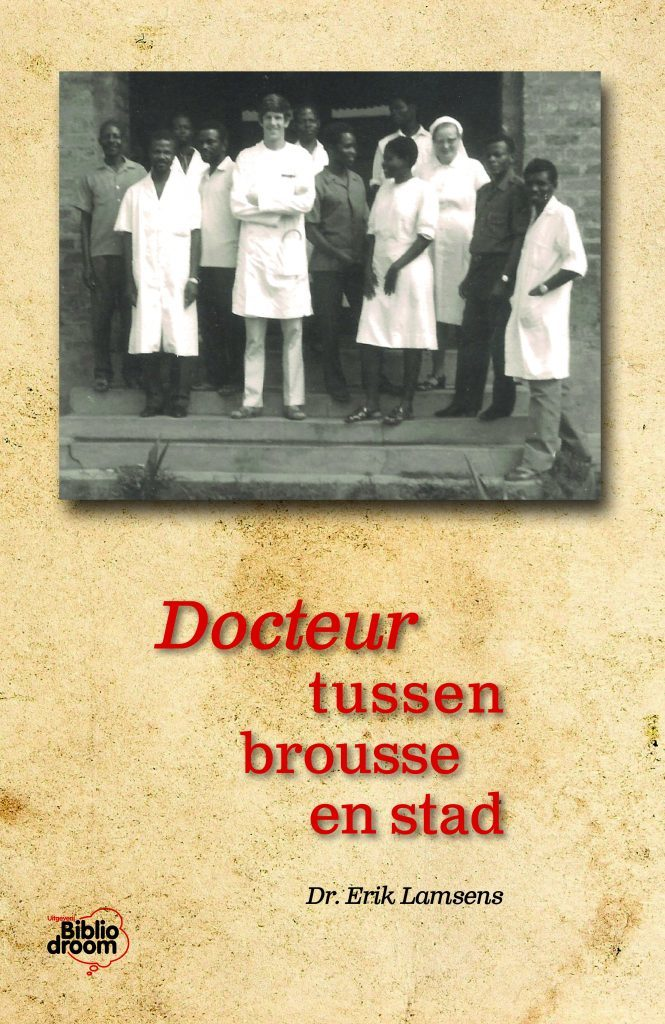 Docteur tussen broussen en stad - uitgeverij Bibliodroom