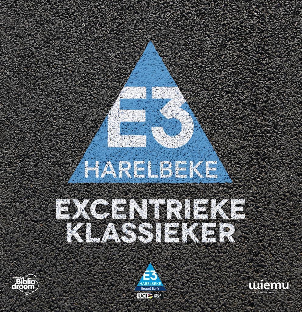 E3 Harelbeke Excentrieke Klassieker - uitgeverij Bibliodroom