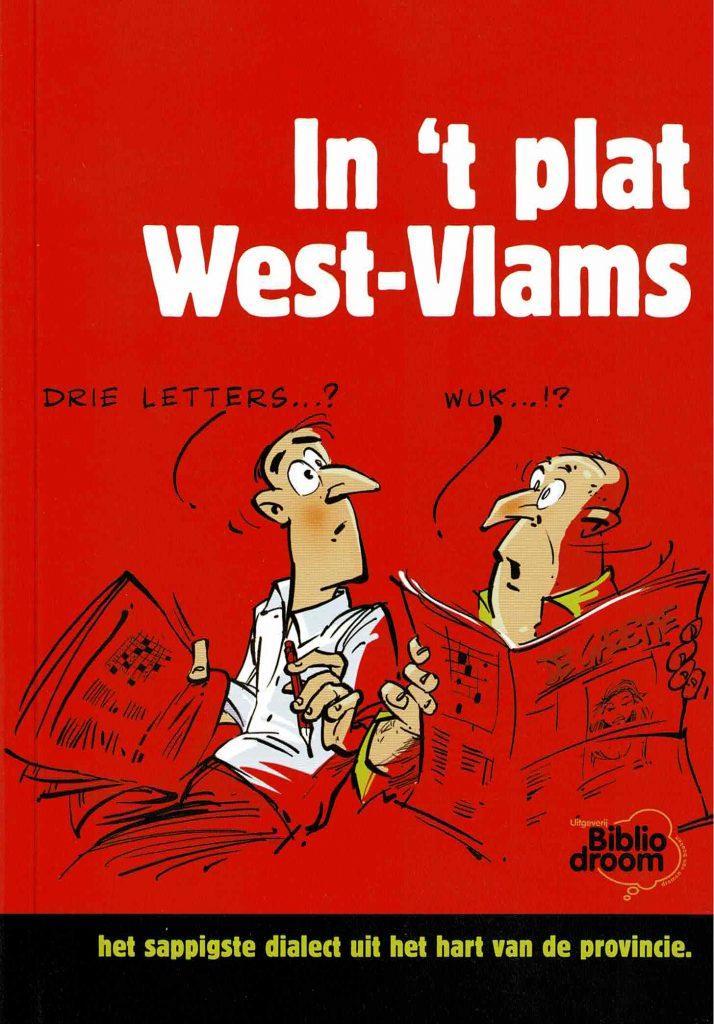 In 't plat West-Vlams - uitgeverij Bibliodroom