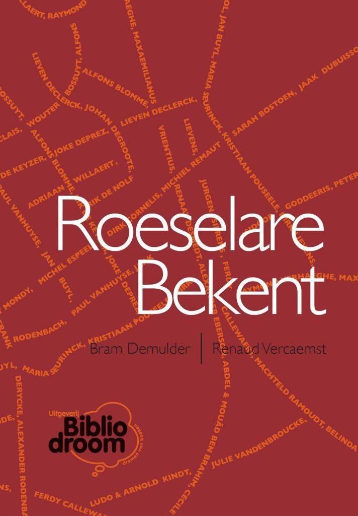 Roeselare Bekent - Uitgeverij Bibliodroom